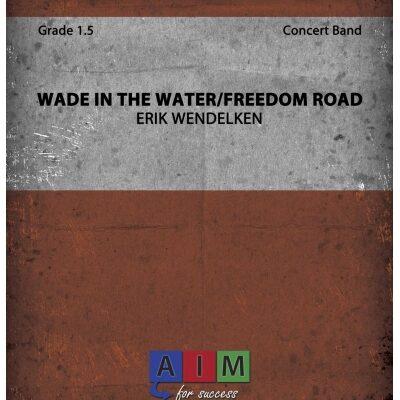 cb-wendelken---wade-in-the-water-freedom-road